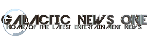 Galactic News One - Home Of The Latest Entertainment News