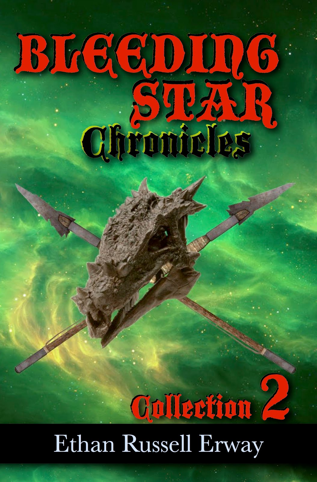 Bleeding Star Chronicles Collection 2
