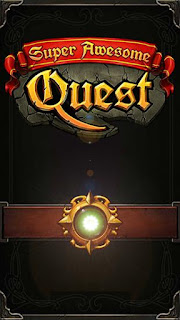 Screenshots of the Super awesome quest for Android tablet, phone.
