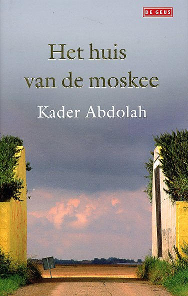 Gietjes corner kader abdolah en 39 het huis van de moskee 39 - Het huis van de cabriolet ...