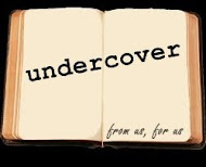 we are undercoverer