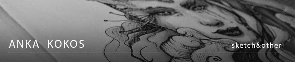 Anka Kokos rysunki, szkice i inne