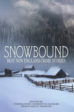 Snowbound: Best New England Crime Stories 2017