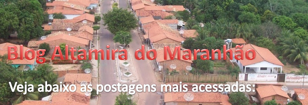 Blog Altamira do Maranhão