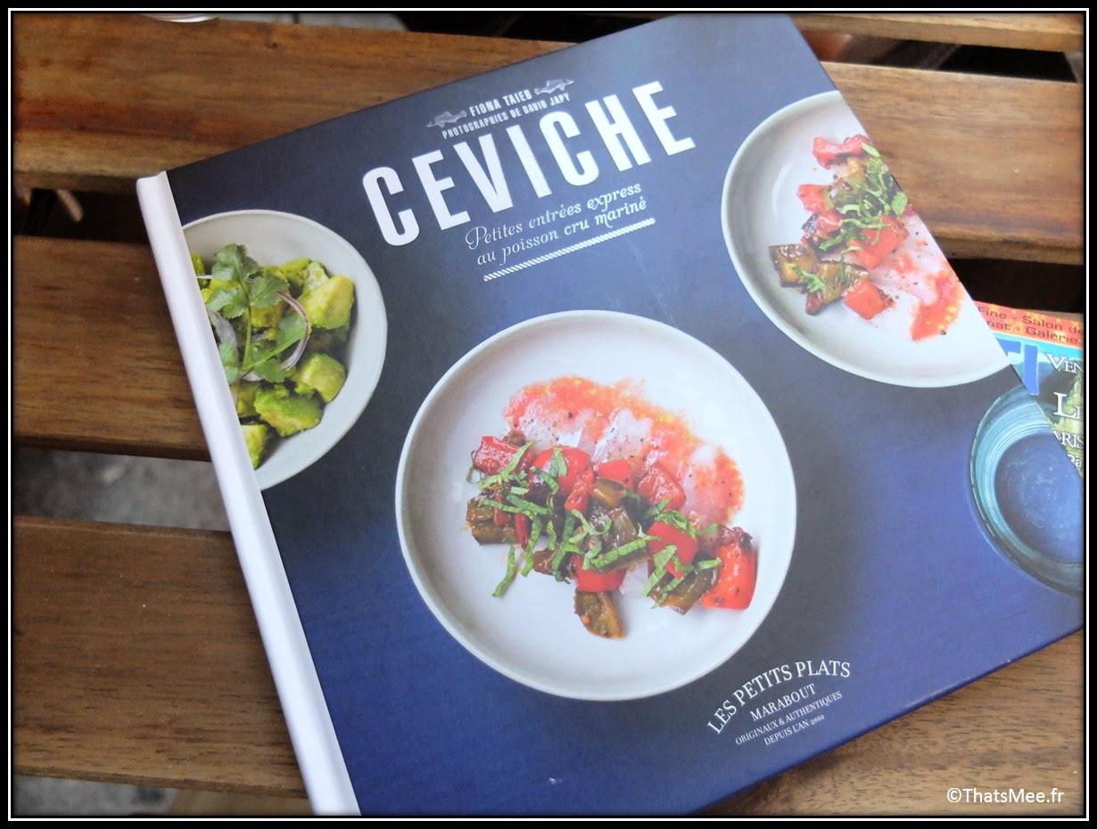 ceviche recette livre editions Marabout Fiona Taieb Chloe resto Cevicheria Paris