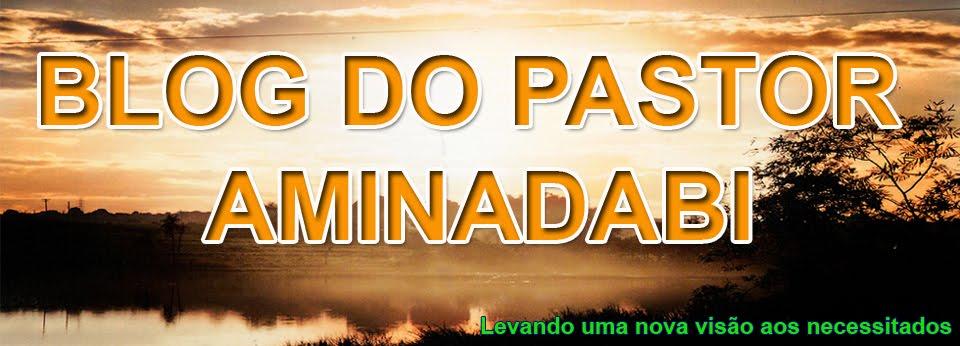 BLOG DO PASTOR  DA IGR. EV. ESPERANÇA EM CRISTO