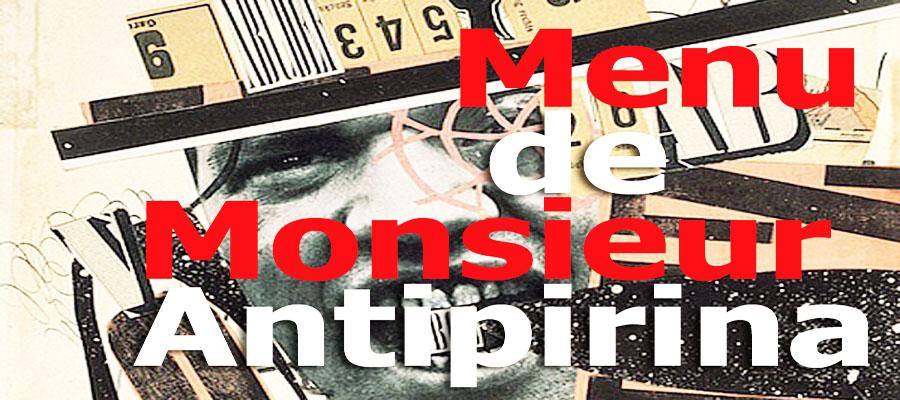 El menú de Monsieur Antipirina
