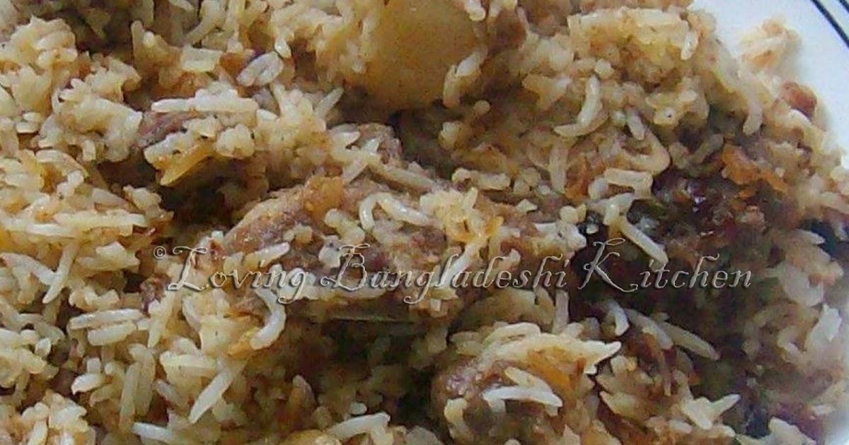 Loving Bangladeshi Kitchen রান্নাঘর Kacci Biryani কাচ্চি