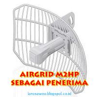 Setting Airgrid M2HP 16Db Sebagai Penerima