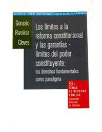 Limites a la reforma constitucional y las garantias limites al poder constituyente