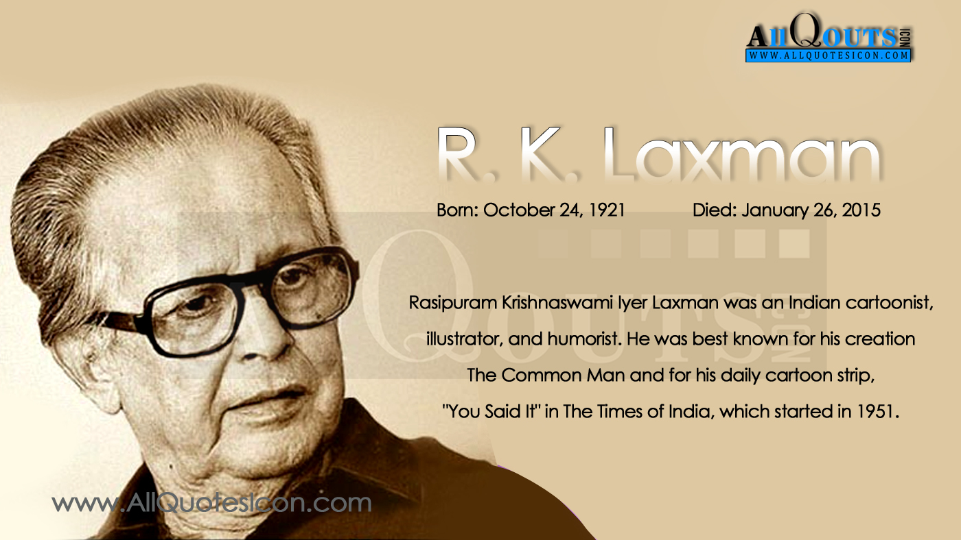Rk Laxman Birthday Wishes And Quotes In English Allquotesicon