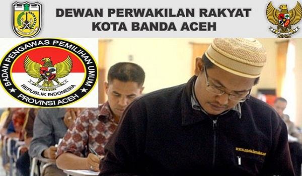 DPR ACEH : CALON ANGGOTA TIM SELEKSI PANWASLIH ACEH -ACEH, INDONESIA
