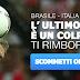 Brasile - Italia: Scommetti con noi,se perdi ti rimborsiamo.