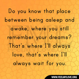 Do you know that place between being asleep