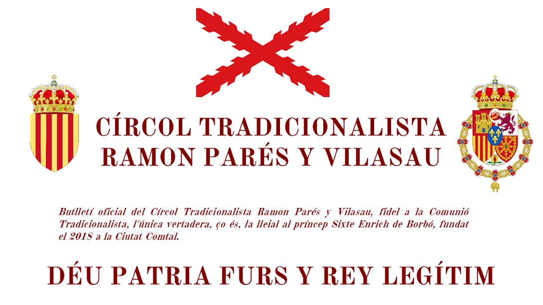 Círcol Tradicionalista Ramon Parés y Vilasau