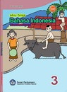 Buku Bahasa Indonesia Kelas 3 SD - Yeti Nurhayati