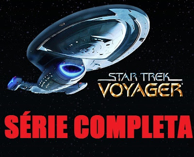 Download Star Trek Voyager 1ª 2ª 3ª 4ª 5ª 6ª 7ª Temporada Legendado