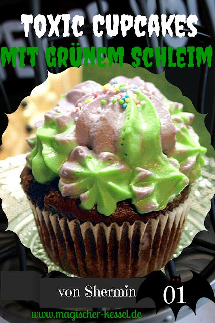 http://www.magischer-kessel.de/2015/10/halloween-toxic-cupcakes/