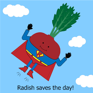 Radish saves the day!