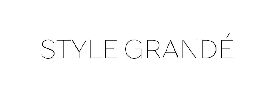 STYLE GRANDE