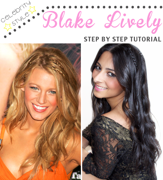 Celebrity Style: Blake Lively Step by Step Braid Hair Tutorial