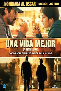 Ver Película Una Vida Mejor Online Gratis (2011)