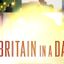 Britain in a Day: Come Life in a Day ma in Salsa Inglese