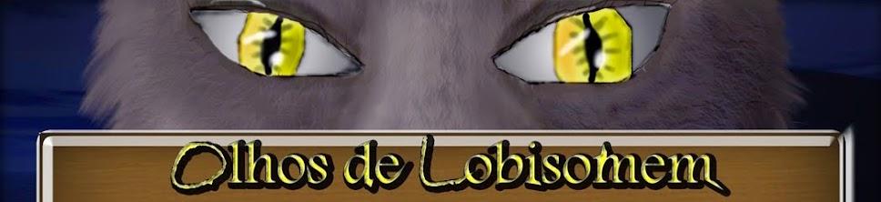 Olhos de lobisomem