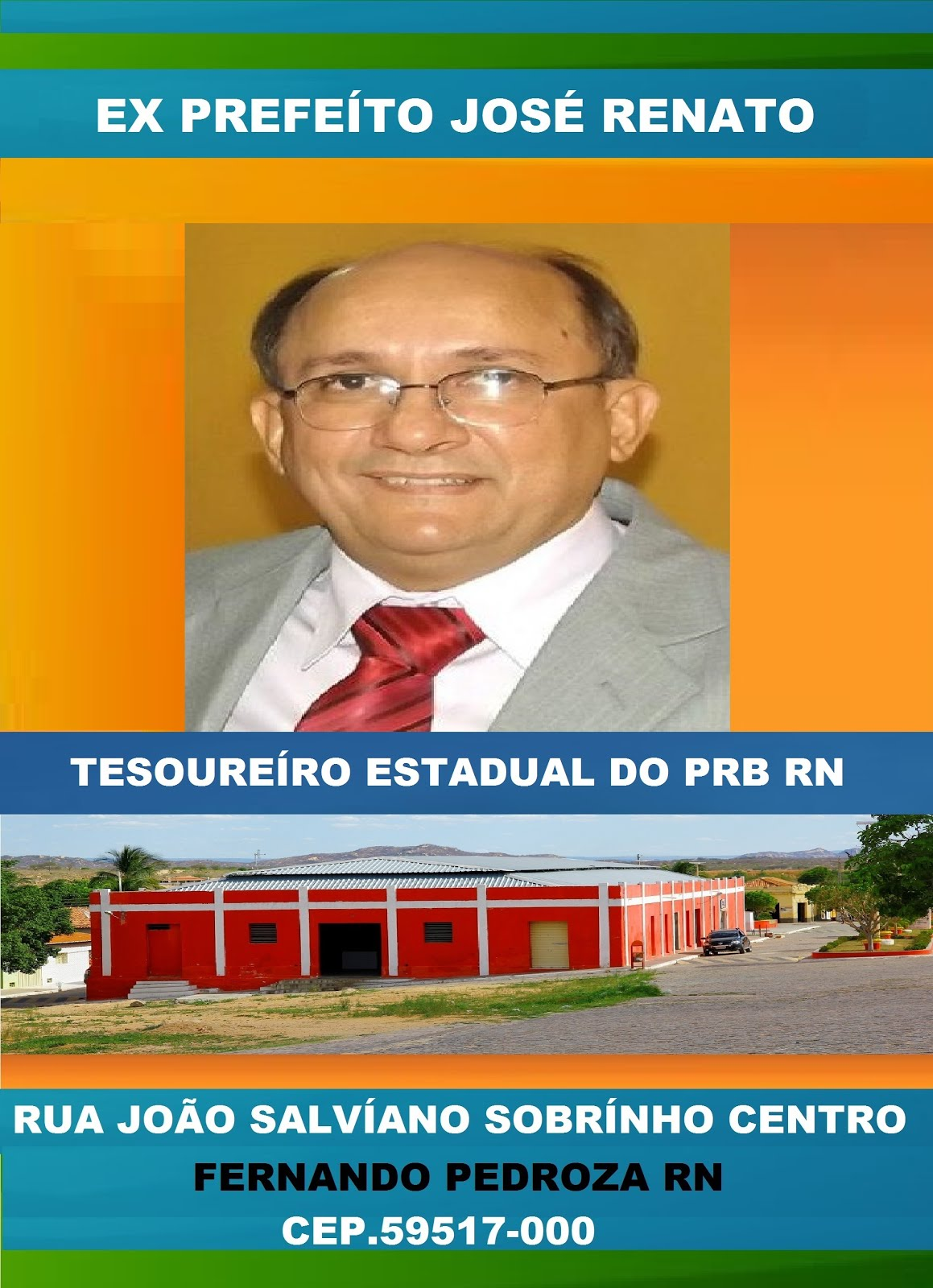 EX PREFEÍTO JOSÉ RENATO F.PEDROZA RN