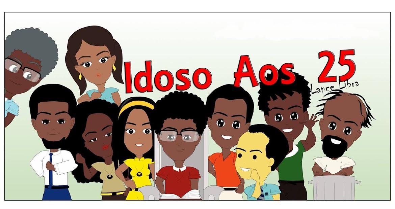 Idoso Aos 25