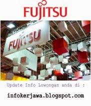 Lowongan Kerja Terbaru 2015 PT Fujitsu Indonesia