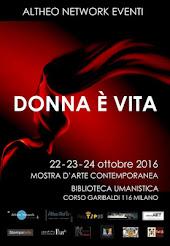 """""""Donna è Vita"""" Milano 2016"""