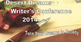 Desert Dreams 2014 Writers Conference, Turn your dreams to reality
