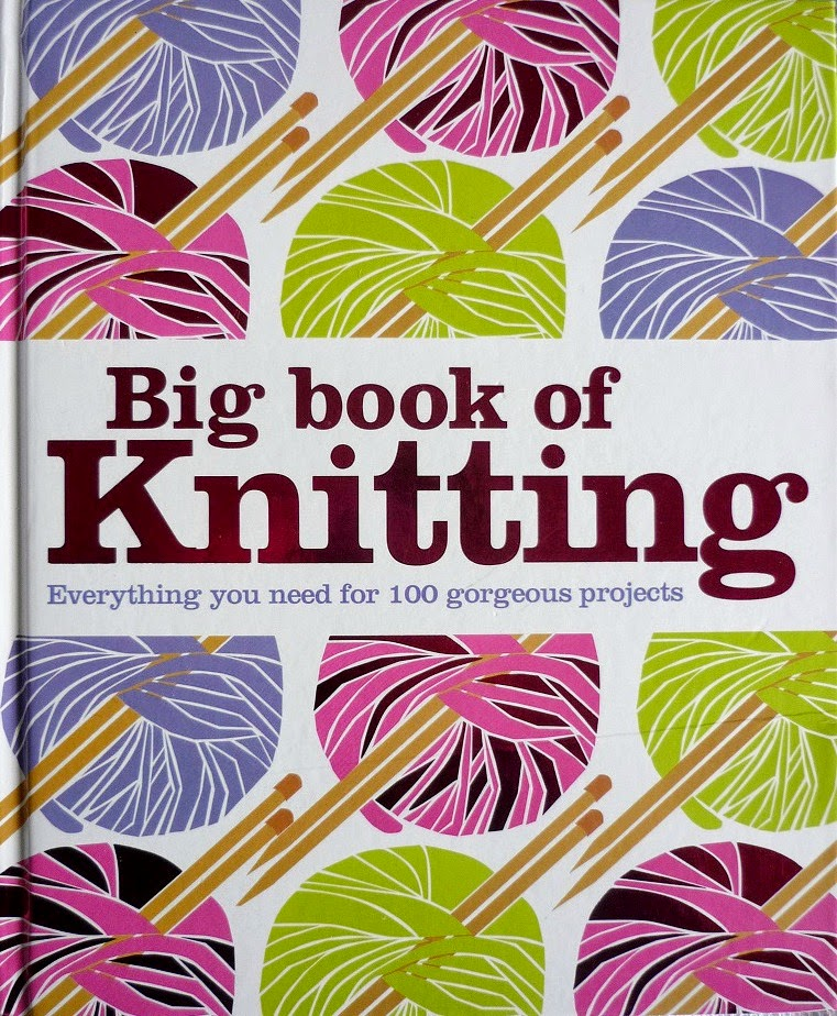 Abso-knitting-lutely!: Review: Big Book of Knitting