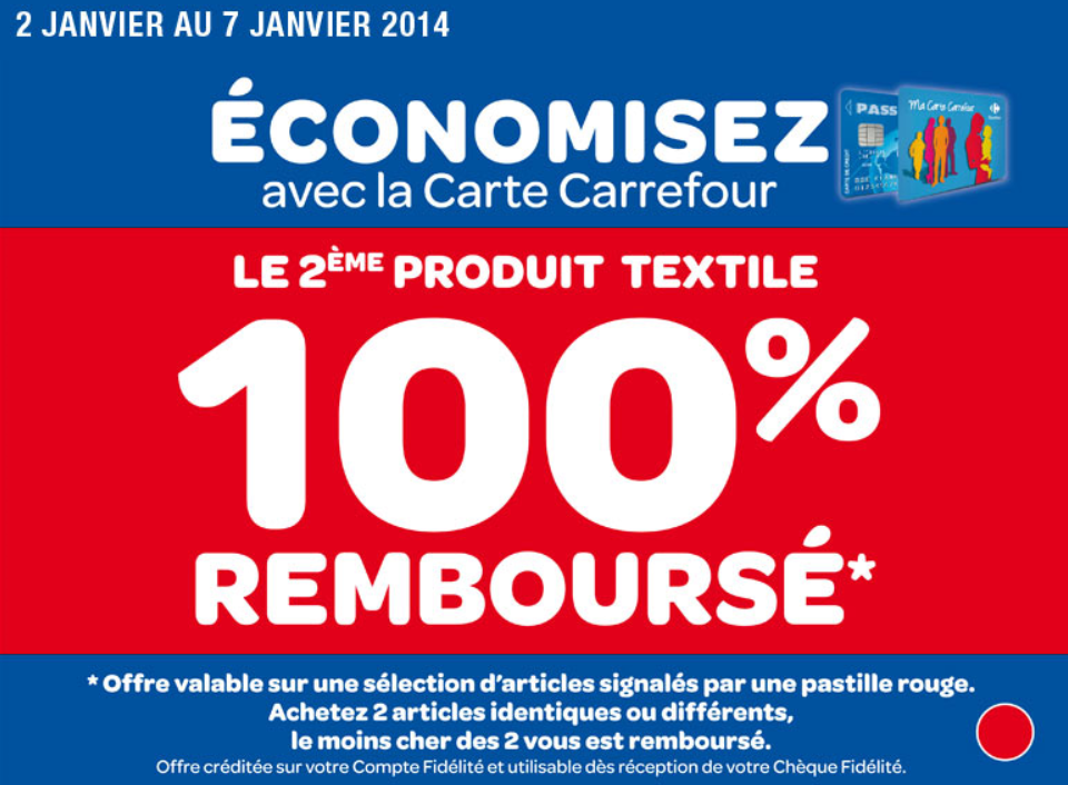 le blog malin carrefour le 2 me produit textile 100 rembours du 2 au 7 janvier 2014 pr. Black Bedroom Furniture Sets. Home Design Ideas
