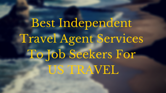 Best Independent Travel Agent Services