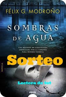SORTEO DE UN EJEMPLAR DE 'SOMBRAS DE AGUA' DE FÉLIX G. MODROÑO (@FelixModrono)