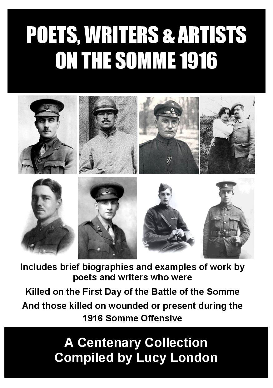 Poets Writers & Artists On The Somme 1916