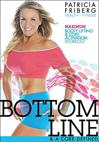 Help for Your Core With Patricia Friberg Bottom Line Fitness DVD  review - cover art