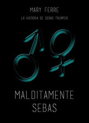 http://bookadictas.blogspot.com/2015/06/malditamente-sebas-mary-ferre.html