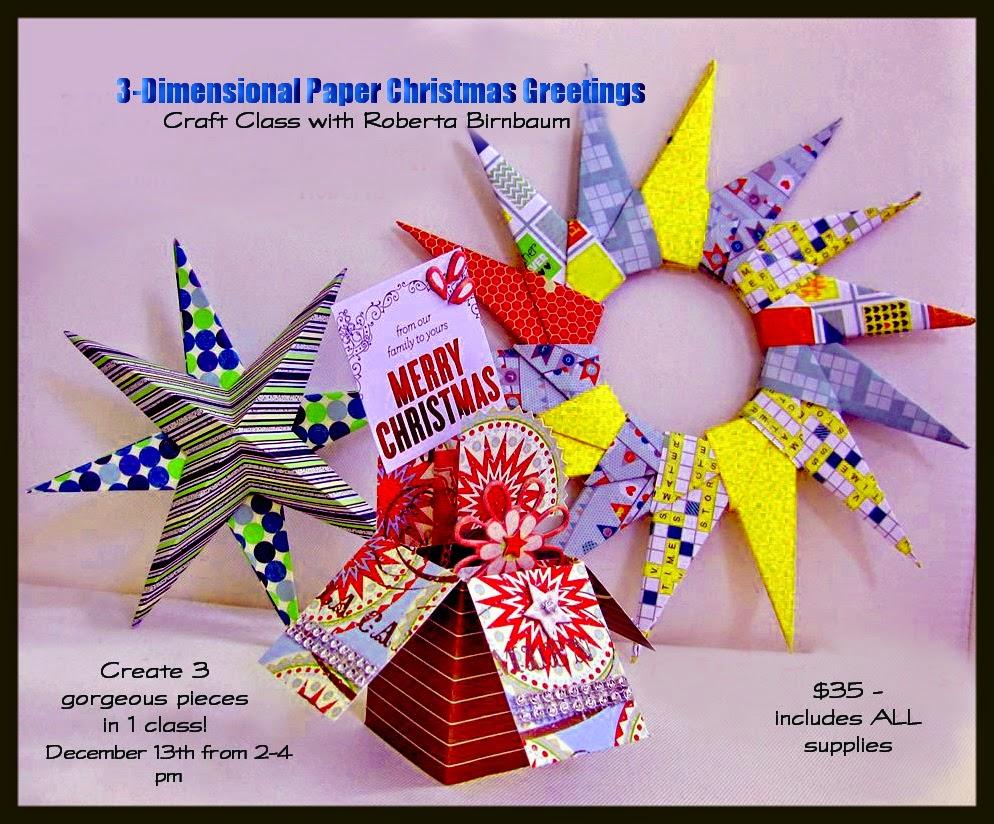 3-D paper Christmas class Niagara Artist Roberta Birnbaum