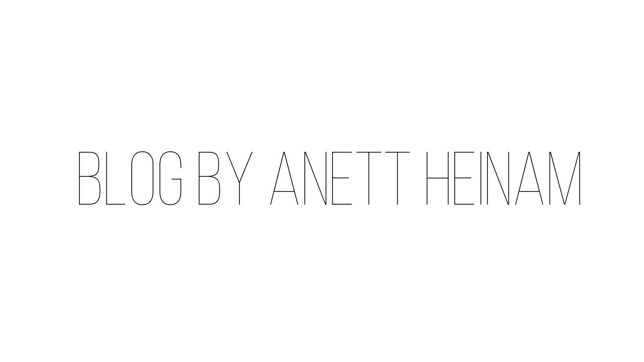 Blog By Anett Heinam