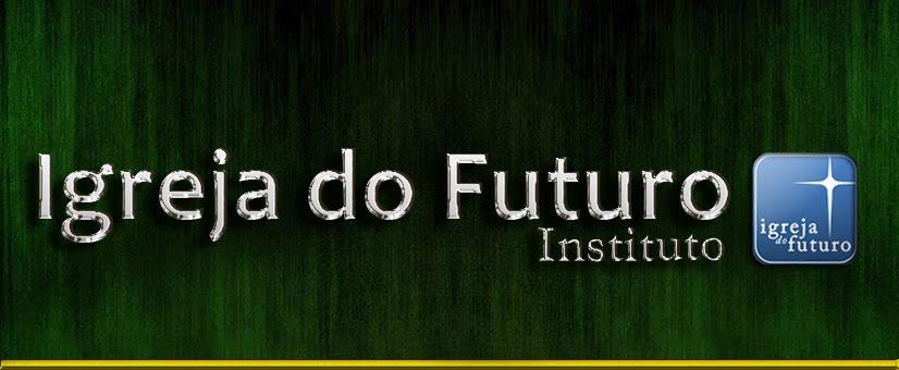 igreja do futuro