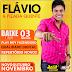 FLÁVIO & PIZADA QUENTE - MOSSORÓ-RN - OUTUBRO 2014