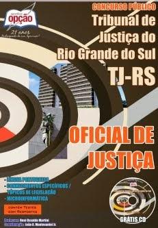 Concurso Tribunal de Justiça do Estado / RS  OFICIAL DE JUSTIÇA 2014