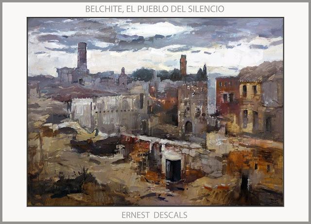 BELCHITE-ARTE-PINTURA-ARAGON-PUEBLOS-PAISAJES-GUERRA CIVIL-ESPAÑA-SILENCIO-CUADROS-PINTOR-ERNEST DESCALS-