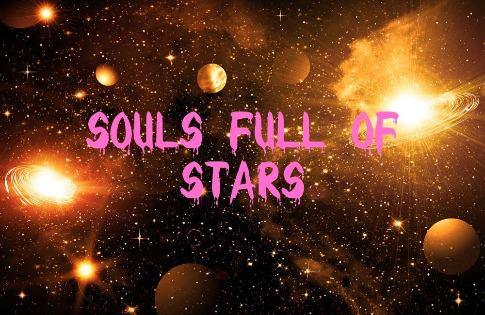 Souls full of stars