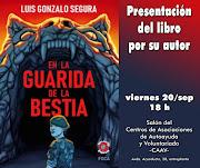 """Presentación del libro ''En la Guarida de la Bestia"""" de Luis Gonzalo Segura en Segovia"""