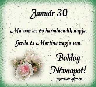 Január 30, Gerda, Martina névnap