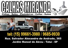CALHAS MIRANDA Calhas, Rufos, Pingadeiras